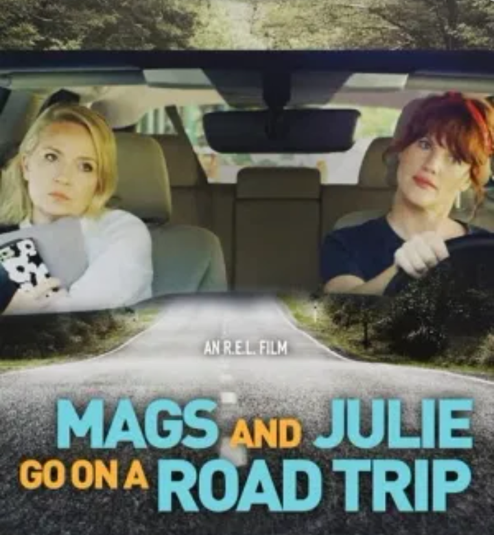 Mags and Julie Go on a Road Trip. (2020)