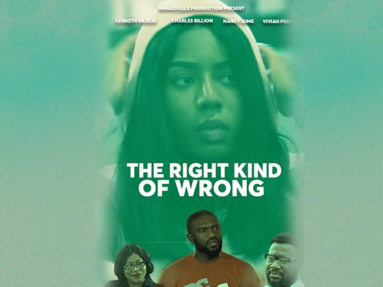 The Right Kind of Wrong - Nollywood Movie